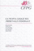 Cover-Bild zu La nuova legge sul Tribunale federale