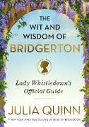 Cover-Bild zu Quinn, Julia: The Wit and Wisdom of Bridgerton (eBook)
