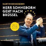 Cover-Bild zu eBook Herr Sonneborn geht nach Brüssel: Abenteuer im Europaparlament