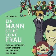 Cover-Bild zu eBook Ein Mann steht seine Frau!