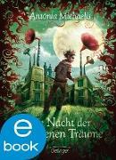Cover-Bild zu Die Nacht der gefangenen Träume (eBook) von Michaelis, Antonia