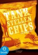 Cover-Bild zu Tankstellenchips (eBook) von Michaelis, Antonia