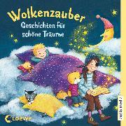 Cover-Bild zu Wolkenzauber. Geschichten für schöne Träume (Audio Download) von Michaelis, Antonia