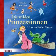 Cover-Bild zu Die wilden Prinzessinnen (Audio Download) von Michaelis, Antonia