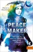 Cover-Bild zu Blackman, Malorie: Peace Maker