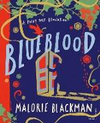 Cover-Bild zu Blackman, Malorie: Blueblood (eBook)
