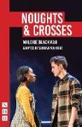 Cover-Bild zu Blackman, Malorie: Noughts & Crosses (NHB Modern Plays): Sabrina Mahfouz/Pilot Theatre adaptation (eBook)