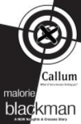Cover-Bild zu Blackman, Malorie: Callum: A Noughts and Crosses Short Story (eBook)