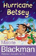 Cover-Bild zu Blackman, Malorie: Hurricane Betsey (eBook)