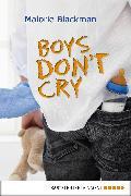 Cover-Bild zu Blackman, Malorie: Boys Don't Cry (eBook)
