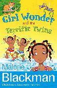 Cover-Bild zu Blackman, Malorie: Girl Wonder and the Terrific Twins (eBook)