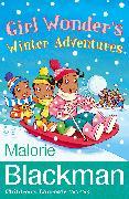 Cover-Bild zu Blackman, Malorie: Girl Wonder's Winter Adventures (eBook)