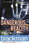 Cover-Bild zu Blackman, Malorie: Dangerous Reality (eBook)