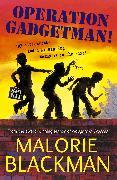 Cover-Bild zu Blackman, Malorie: Operation Gadgetman! (eBook)