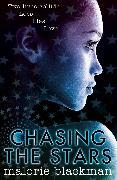 Cover-Bild zu Blackman, Malorie: Chasing the Stars (eBook)