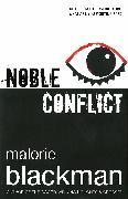 Cover-Bild zu Blackman, Malorie: Noble Conflict (eBook)