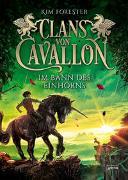 Cover-Bild zu Forester, Kim: Clans von Cavallon (3). Im Bann des Einhorns