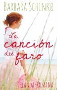 Cover-Bild zu Schinko, Barbara: La Canción del Faro (eBook)