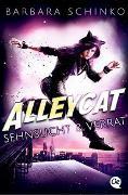 Cover-Bild zu Schinko, Barbara: Alleycat 2. Sehnsucht & Verrat
