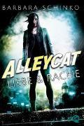 Cover-Bild zu Schinko, Barbara: Alleycat 1. Liebe & Rache