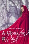Cover-Bild zu Schinko, Barbara: A Cloak so Red (eBook)
