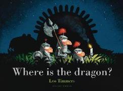 Cover-Bild zu Where Is the Dragon? von Timmers, Leo