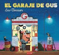 Cover-Bild zu El garaje de Gus (eBook) von Timmers, Leo