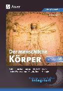 Cover-Bild zu Naturwissenschaften integriert: Der menschliche Körper von Krämer, Dirk
