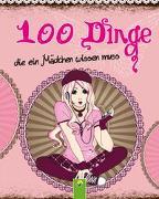 Cover-Bild zu 100 Dinge die ein Mädchen wissen muss