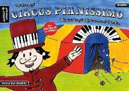 Cover-Bild zu Engel, Valenthin: Circus Pianissimo