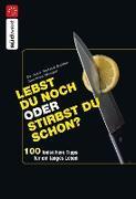 Cover-Bild zu Lebst Du noch oder stirbst Du schon? (eBook) von Ballier, Roland