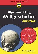 Cover-Bild zu Pöppelmann, Christa: Allgemeinbildung Weltgeschichte für Dummies (eBook)