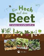 Cover-Bild zu Pöppelmann, Christa: Ein Hoch auf das Beet (eBook)