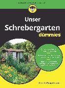 Cover-Bild zu Pöppelmann, Christa: Unser Schrebergarten für Dummies (eBook)