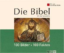 Cover-Bild zu Pöppelmann, Christa: Die Bibel: 100 Bilder - 100 Fakten (eBook)