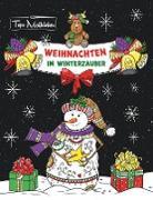 Cover-Bild zu Malbücher, Topo: Malbuch für Erwachsene Weihnachten im Winterzauber: Zauberhaftes Ausmalbuch zum Entspannen im Herbst, Winter & zu Weihnachten