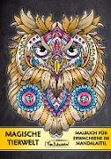 Cover-Bild zu Malbücher, Topo: Malbuch für Erwachsene Tiere: Magische Tierwelt Ausmalbilder im Mandala Stil - Topo Malbücher®