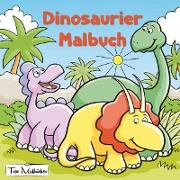 Cover-Bild zu Malbücher, Topo: Dinosaurier Malbuch