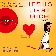 Cover-Bild zu David, Safier: Jesus liebt mich (Audio Download)