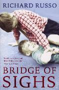 Cover-Bild zu Russo, Richard: Bridge of Sighs