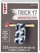 Cover-Bild zu Precht, Thade: Trick 17 - Männersachen