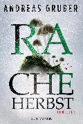 Cover-Bild zu Gruber, Andreas: Racheherbst (eBook)