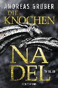 Cover-Bild zu Gruber, Andreas: Die Knochennadel (eBook)