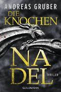 Cover-Bild zu Gruber, Andreas: Die Knochennadel