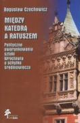 Cover-Bild zu Miedzy katedra a ratuszem