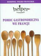 Cover-Bild zu Pomoc gastronomiczna we Francji Rozmowki polsko-francuskie