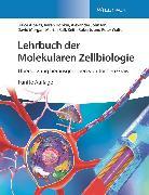Cover-Bild zu Alberts, Bruce: Lehrbuch der Molekularen Zellbiologie (eBook)