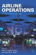 Cover-Bild zu Bruce, Peter J. (Hrsg.): Airline Operations (eBook)