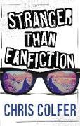 Cover-Bild zu Colfer, Chris: Stranger Than Fanfiction (eBook)