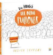 Cover-Bild zu Jeffers, Oliver: Die Hugis. Der neue Pullover